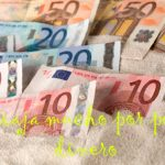 ¿Tienes que ser millonario para vivir viajando?